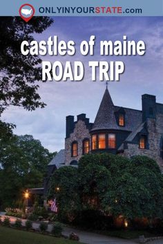 This Road Trip To Maine's Most Majestic Castles Is Like Something From A Fairytale Maine New England, New England Fall, New England Travel, Vacation Places, Vacation Trips, Day Trips, Vacation Ideas, Maine Road Trip, East Coast Road Trip