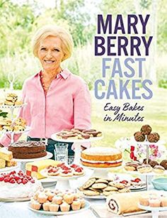 """Read """"Fast Cakes Easy bakes in minutes"""" by Mary Berry available from Rakuten Kobo. Fast Cakes is an unmissable, definitive new baking book from Mary Berry. Proper cakes that take 10 minutes or less to ma. Great British Bake Off, David Jones, Shortbread, Mary Berry Baking Bible, Thing 1, Up Book, Almond Cakes, Everyday Food, Tray Bakes"""