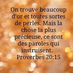 Proverbes 20v15.