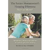 The Senior Homeowner's Housing