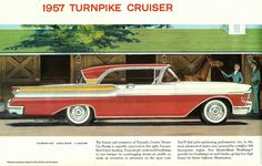 1957 Mercury Turnpike Cruiser this was my fathers car he let me drive it all the time , it had a pull button trans .big V8 the car flew.