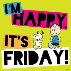 I'm Happy It's Friday!