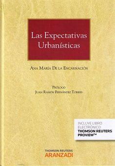 Las expectativas urbanísticas / Ana Maria de la Encarnación