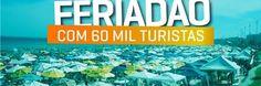 """BLOG  """"ETERNO APRENDIZ"""" : CABO FRIO DEVE RECEBER CERCA DE 60 MIL TURISTAS NE..."""