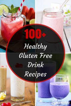 100  Best Healthy Gluten Free Drink Recipes