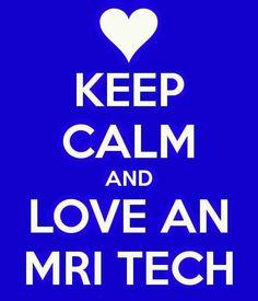 Love an MRI TECH
