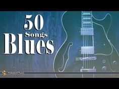 Blues - 50 Songs