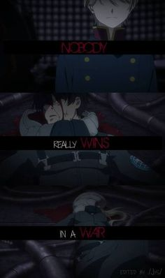 """Nobody really wins in a war."" Aldnoah.Zero"
