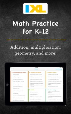 The teacher-approved K12 app. Try our language arts and math practice. The pioneering IXL app puts math and language arts practice right at your fingertips. Boasting all the functionality of IXL's website as well as a host of unique tablet-only features, it engages kids by making practice really feel like play. Download it for iPad, Android and Kindle today for free.