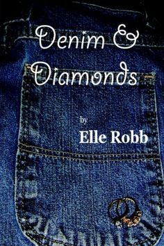 Denim and Diamonds from Elle Robb