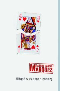 """""""Miłość w czasach zarazy"""" Gabriel Garcia Marquez"""
