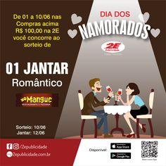 """Jantar Romântico """"Dia dos Namorados"""" compre produtos e serviços na 2E e concorra, esse jantar pode ser seu!!!!! Começa amanhã."""