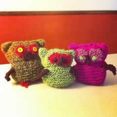 Knitted owls: stuffed with (no joke) my husband's old, clean underwear.