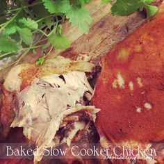 Baked slow cooker chicken | Chicken, With Calories | aHousewife | http://newestrecipes.com #recipes -  #dinner  #food