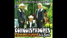 100% Guerrerense - Los Conquistadores de La Sierra