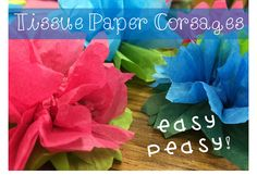 Adventures in Literacy Land: A Pretty Flower Craft Father Daughter Dance Dresses, Tissue Paper Flowers, Corsages, Flower Crafts, Easy Peasy, Pretty Flowers, Hawaiian, Literacy, Mothers