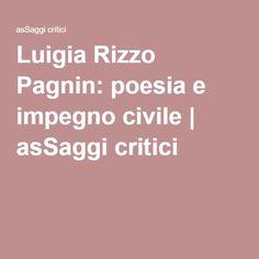 Luigia Rizzo Pagnin: poesia e impegno civile   asSaggi critici