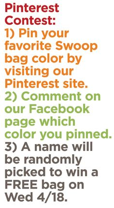 Pinterest contest to win a FREE Swoop bag! Ends Wed 4/18. For more details, visit our Facebook page: www.facebook.com/swoopbags