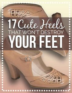 17 Cute Heels For Women Who Hate Wearing High Heels