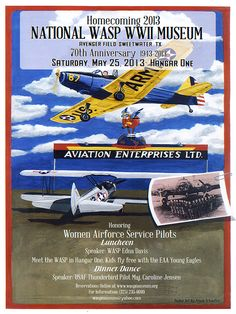 WWII Women Air Service Pilots (WASP) museum in Sweetwater, TX;  May 25th is 70th anniversary celebration of WASP program.  Plus, Free flights for kids 8+ via Young Eagles program.