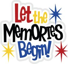 Let The Memories Begin SVG file for scrapbooking cute svg files cute svg cuts free svgs
