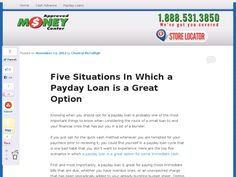 Knowing when you should opt for a payday loan is probably one of the most important things to know when considering the route of a small loan to end your financial crisis that has put you in a bit of a blunder.