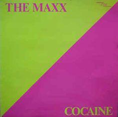 The Maxx - Cocaine (Vinyl) at Discogs