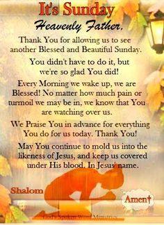 Sunday Morning Prayer, Morning Blessings, Morning Prayers, Good Morning Quotes, Prayer For A Job, Prayer Of Thanks, Blessed Sunday Quotes, Sunday Greetings, Sunday Wishes