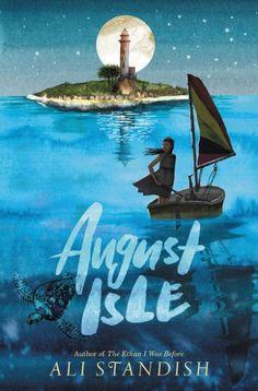 August Isle by Ali Standish // #MGCarousel #middlegrade #MGLit #IReadMG #kidlit