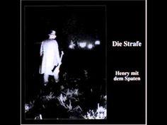 Die Strafe - Henry Mit Dem Spaten (Henry with the shovel--a gravedigger song in German)