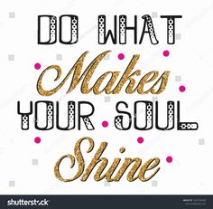 Your Soul Shine Slogan Print Hand Stok Vektör (Telifsiz) 1547796458 Soul Shine, Your Soul, Slogan, Girl Fashion, Hands, Prints, How To Make, Image, Women's Work Fashion