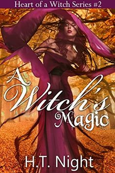 A Witch's Magic: A Love Triangle With a Magical Twist (Heart of a Witch Book 2) by H.T. Night, http://www.amazon.com/dp/B00NAHD8P4/ref=cm_sw_r_pi_dp_AaRdub0MPM5VC