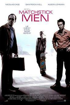 Matchstick Men(マッチスティク・メン)