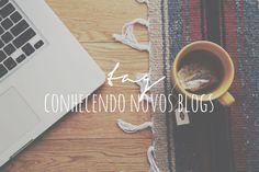 TAG: Conhecendo novos blogs - nuages dans mon café