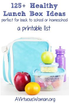 125+ Healthy Lunch Box Ideas {a printable list} | A Virtuous Woman #lunchbox #backtoschool