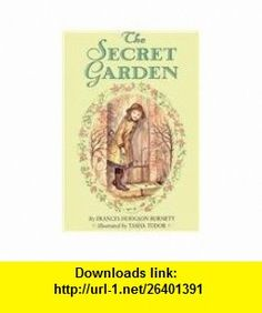 The Secret Garden (9780812441291) Frances Hodgson Burnett, Tasha Tudor , ISBN-10: 081244129X  , ISBN-13: 978-0812441291 ,  , tutorials , pdf , ebook , torrent , downloads , rapidshare , filesonic , hotfile , megaupload , fileserve