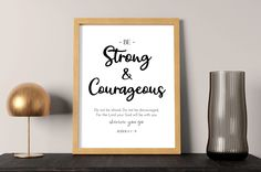 Be strong and courageous - Joshua 1:9 - Bible verse wall art   Christian wall art decor, inspirational wall art, motivational wall decor by SmallMiraclePrints on Etsy