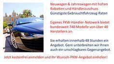 +++ SIE suchen einen neuen WAGEN? - dann schauen Sie bei MF Consulting Group vorbei +++ #Neuwagen #Gebrauchtfahrzeuge #Händler #PKW #Jahreswagen