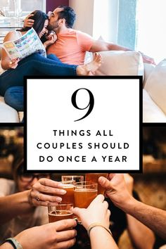 Instead of trying to juggle it all, prioritize doing the following nine things as a couple annually to help your bond—and connection—grow.