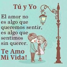 Te Amo y siempre lo hare Amor Quotes, Love Quotes, Inspirational Quotes, Qoutes, Couple Quotes, Motivational, Make You Smile, Are You Happy, I Love You