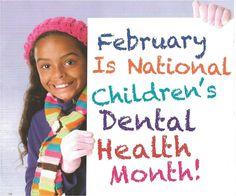 February National Children's Dental Health Month