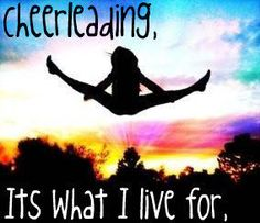 Cheerleading!It's what i live for<3