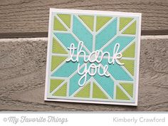 Swiss Dots Background, Quilt Cover-Up Die-namics, Words of Gratitude Die-namics - Kimberly Crawford #mftstamps