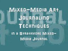 Mixed Media Techniques | Mixed-Media Art Journaling Techniques-Strathmore Video 3