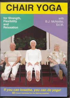 Chair Yoga for Strength Flexibility and Relaxation A Special Program Designed for Seniors  People with Disabilities by BJ McNeillie If You Can Breathe You Can Do Yoga * You can get additional details at the image link. (This is an affiliate link)