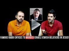 Famous Israeli Rabbi publicly entices to MURDER two Israeli Messianic Jewish evangelists - YouTube