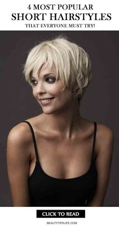4 Most Popular Short Hairstyles that Everyone Must Try