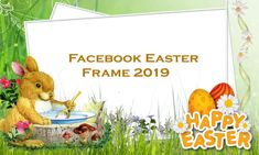 Facebook Easter Frame 2019 - Facebook Frames | Makeover Arena Easter Videos, Audi Q, Old Facebook, List Of Presidents, Facebook Platform, Send Text Message, Facebook Profile Picture, Made Video, Dance Moves