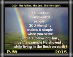 It's not that complicated people , GOD Almighty makes it simple when you serve and are following Him , by the example He showed , while living in the flesh on earth !
