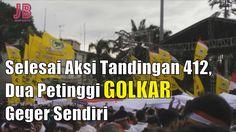 #PilkadaDKI #AntiAhok #TemanAhok Selesai Aksi Tandingan 412 Dua Petinggi Golkar Geger Sendiri